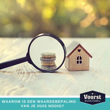 Waarom is een waardebepaling van je huis nodig?